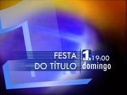TN1 promo - Festa do Titulo - 2001