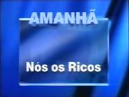 TN1 promo - Nos os Ricos - 1997 - 2