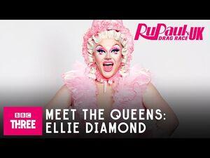 Meet Ellie Diamond - RuPaul's Drag Race UK Series 2