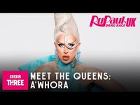 Meet A'Whora - RuPaul's Drag Race UK Series 2