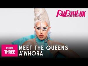 Meet A'Whora - RuPaul's Drag Race UK Series 2