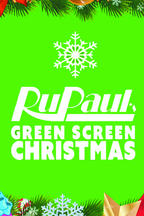 RuPaul's Drag Race Green Screen Christmas