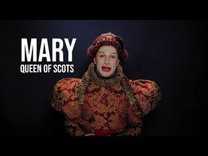 MARY, QUEEN OF SCOTS -- The Video Portrait by Austin Nunes