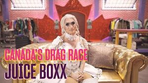 Canada's Drag Race Meet Juice Boxx