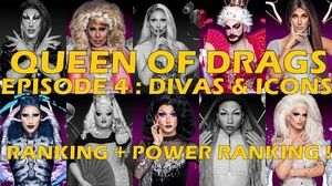 Queen Of Drags episode 4 - Divas & icons ║ RANKING + POWER RANKING ! ║