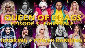 Queen Of Drags episode 3 - Fairytale ║ RANKING + POWER RANKING! ║