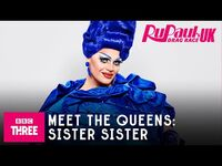 Meet Sister Sister - RuPaul's Drag Race UK Series 2