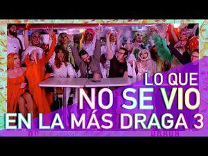 La Más Draga Season 3 Unseen Footage