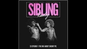 Sibling Rivalry S3 EP1 The One About Sherry Pie