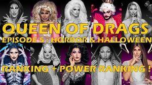 Queen Of Drags episode 5 - Horror & Halloween ║ RANKING + POWER RANKING! ║