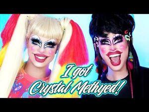 Crystal Methyd does MY MAKEUP