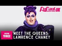 Meet Lawrence Chaney - RuPaul's Drag Race UK Series 2
