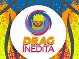 Drag Inédita (Season 1)