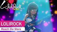 Reach the Stars! - Music Video (with lyrics) - LoliRock