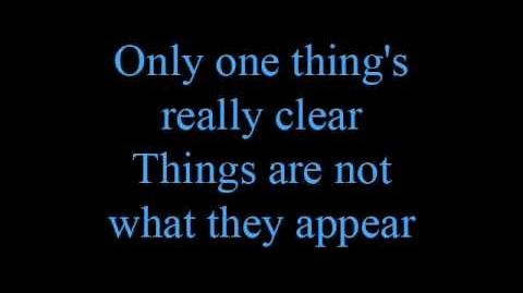 Things are not what they appear - lyrics