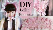 DIY How to make a Bonnet - Lolita Fashion