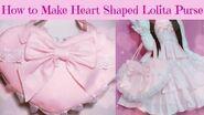 DIY-How to make kawaii heart shape Lolita purse (Easy)
