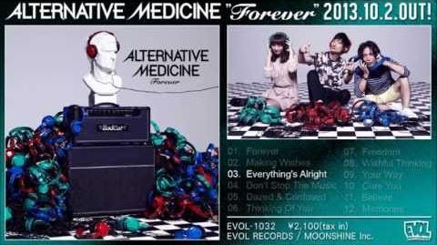 ALTERNATIVE MEDICINE「Forever」ダイジェスト
