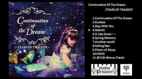 TEARS OF TRAGEDY 2nd Album 「Continuation Of The Dream 」Trailer