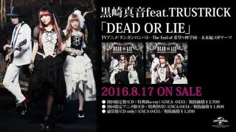 【黒崎真音feat.TRUSTRICK】「DEAD OR LIE」MV -short ver