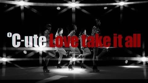 ℃-ute 『Love take it all』(MV)