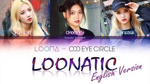 LOONA_Odd_Eye_Circle_-_LOONATIC_LYRICS_Color_Coded_English_(LOOΠΔ_오드아이써클)