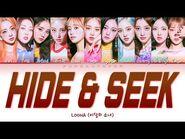 "LOONA 이달의 소녀 "" Hide & Seek (숨바꼭질) "" Lyrics (ColorCoded-ENG-HAN-ROM-가사)"