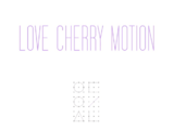 Love Cherry Motion
