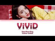 LOONA-HEEJIN (이달의 소녀-희진) ViViD LYRICS (Han-Rom-Eng)