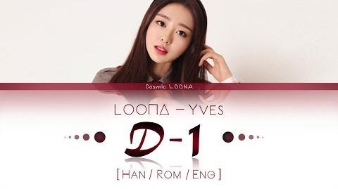 LOONA_Yves_-_D-1_LYRICS_Color_Coded_Han_Rom_Eng_(LOOΠΔ_이달의_소녀_이브_)