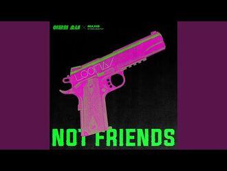 Not Friends (Sung by HeeJin, Kim Lip, JinSoul, Yves) (Prod. RYAN JHUN) (Not Friends (Sung by...