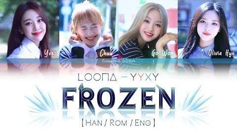 LOONA_YYXY_-_Frozen_LYRICS_Color_Coded_Han_Rom_Eng_(LOOΠΔ_이달의_소녀_yyxy)