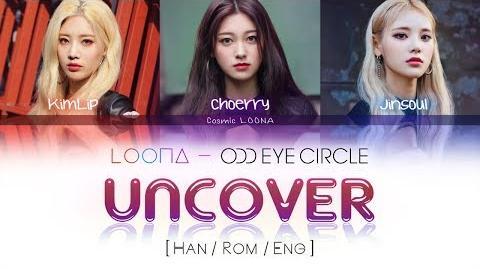 LOONA_Odd_Eye_Circle_-_Uncover_LYRICS_Color_Coded_Han_Rom_Eng_(LOOΠΔ_오드아이써클)