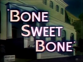 Bone Sweet Bone.png