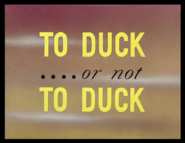Title Card Or no to duck