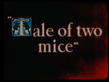 Tale of Two Mice
