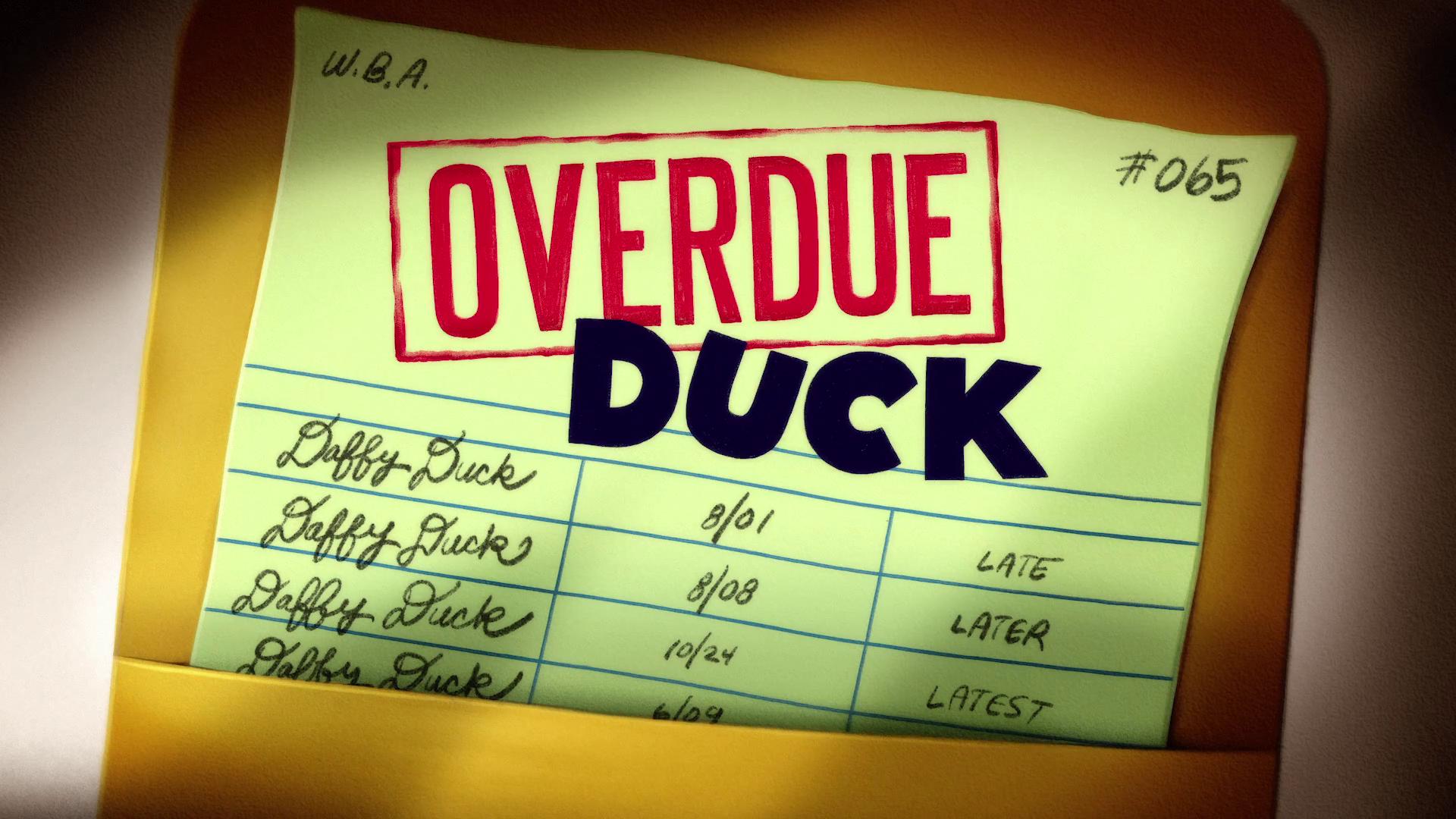 Overdue Duck