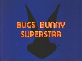 Bugs Bunny Superstar1.JPG