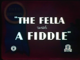The Fella with the Fiddle