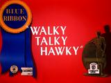 Walky Talky Hawky