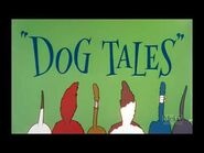Dog Tales (1958) - 2021 restoration - Intro and Outro + 19-seconds clip