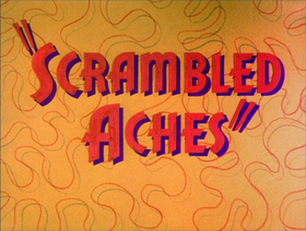 Scrambled Aches.png
