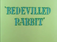 Bedeviled Rabbit title card
