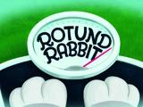 Rotund Rabbit