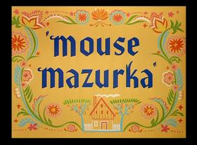 Mouse Mazurka.png