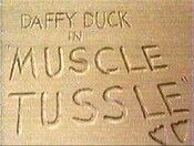 Muscle tussle