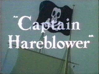 Captain Hareblower