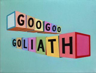 Goo Goo Goliath
