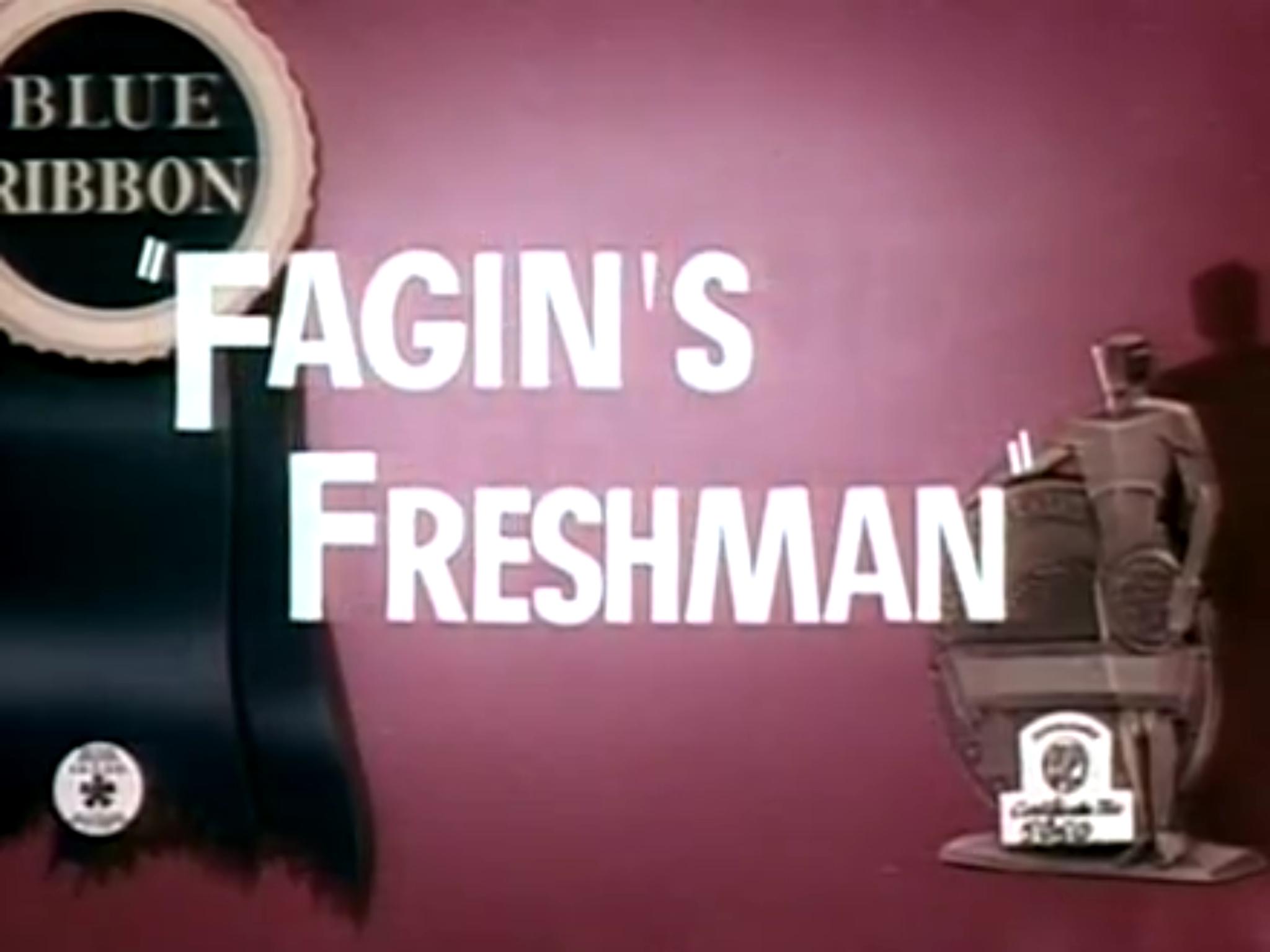 Fagin's Freshman
