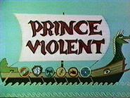 Prince Violent original title card